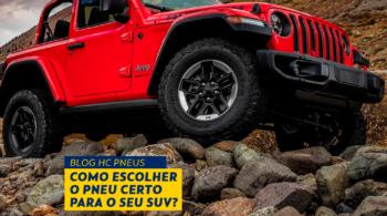 Como escolher o pneu certo para o seu SUV?